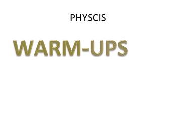 Physics Warm-ups