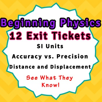 Physics Warmup Bellringer Exit Tickets SI Units Accuracy D