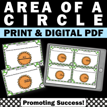 Area of a Circle 7th Grade Common Core Geometry Task Cards