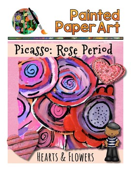 Art History Lesson: Picasso: Rose Period - Valentine Day H