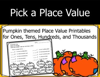 Pumpkin Place Value (Fall/Autumn) - Thousands, Hundreds, T