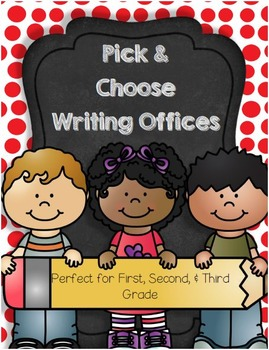 Pick & Choose Writing Offices for 1st, 2nd, and 3rd Graders