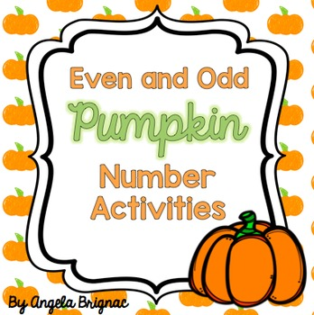 Pick a PUMPKIN! Even and Odd Number Center {Identifying, S