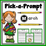 Pick-a-Prompt (March Writing Prompts)