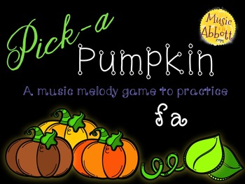 Pick-a Pumpkin: a set of melodic games for reading and writing fa
