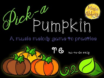 Pick-a Pumpkin: a set of melodic games for reading and wri