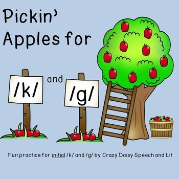 Pickin Apples: Articulation for k and g