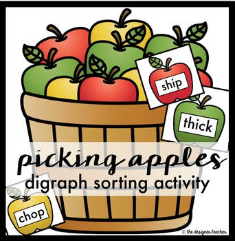 Digraph Sorting Activity: Picking Apples {CH, SH, TH, & WH}