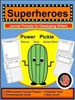 Pickle Power Superhero Journal Writing Prompts for Primary (K-3)