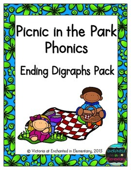 Picnic in the Park Phonics: Ending Digraphs Pack