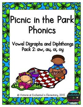 Picnic in the Park Phonics: Vowel Digraphs and Diphthongs