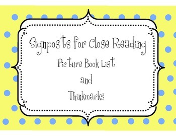 Picture Book List and Thinkmarks for Signposts