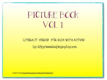 Picture Book Vol 1 Literacy Series for Autistic and Specia