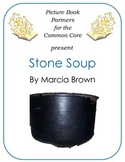 Picture Books for the Common Core:  Stone Soup