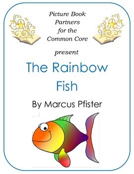 Picture Books for the Common Core:  The Rainbow Fish