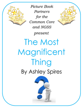 Picture Books for the Common Core and NGSS:  The Most Magn