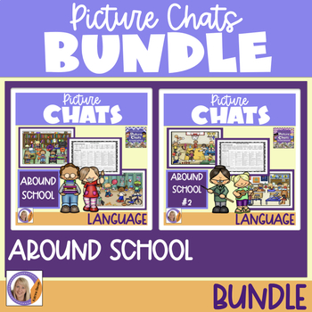 Picture Chat- Around School Bundle! Vocabulary, 'wh' quest