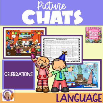 Picture Chat- Celebrations. Vocabulary, 'wh' questions and
