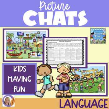 Picture Chat- Kids Having Fun. Vocabulary, 'wh' questions