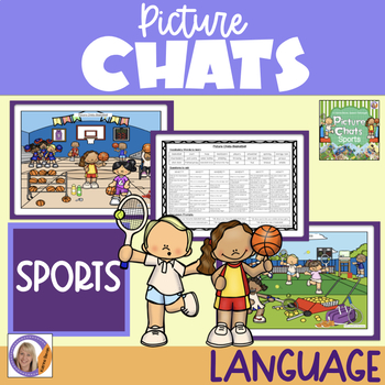 Picture Chat- Sports. Vocabulary, 'wh' questions and discussion