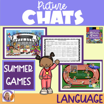 Picture Chats- Summer Games. Vocabulary, 'wh' questions an