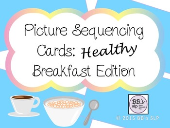 Picture Sequencing Cards: Healthy Breakfast Edition