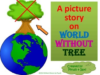 ''World Without Trees''- A picture Story
