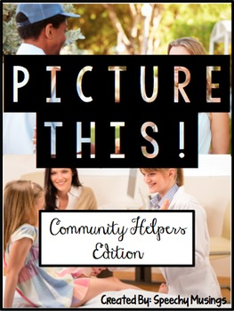 Picture This! Community Helpers - Language Worksheets Usin