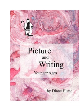 Picture and Writing: Younger Ages