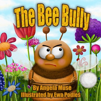 The Bee Bully - children's picture book