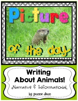 Picture of the Day...Writing About Animals! {Narrative and