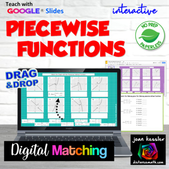 Piecewise Defined Functions with Interactive with GOOGLE Slides