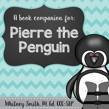 Pierre the Penguin and Penguin Facts Comprehension Packet