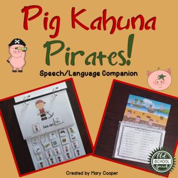 Pig Kahuna Pirates Speech Language Companion