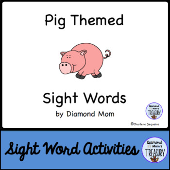 Pig Themed Dolch Sight Words