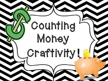 Piggy Bank Counting Money Craftivity!