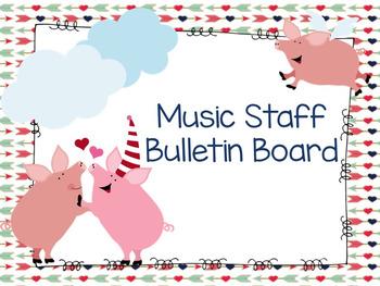 Piggy Music Staff Bullentin Board