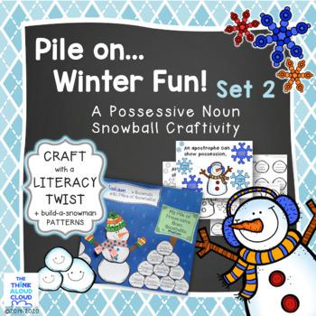 Pile on the Winter Fun! Set 2 ~ Possessive Noun Snowball Craft