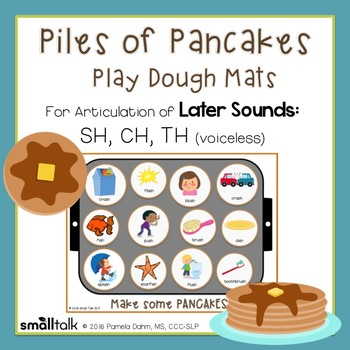 Piles of Pancakes Play Dough Mats for Articulation: SH, CH