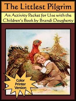 Pilgrim Activities: The Littlest Pilgrim Thanksgiving Read