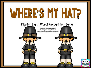 Pilgrim Sight Words:  Where's My Hat?  A Sight Word Creation!