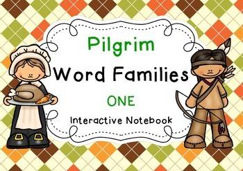 Pilgrim Word Families 1 { Interactive Notebook }