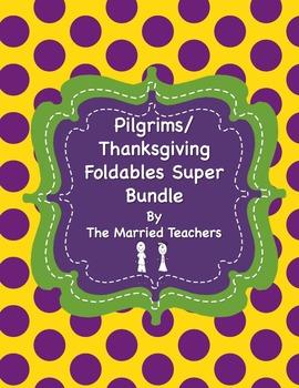Pilgrims/Thanksgiving Foldables Super Bundle