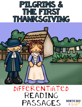 Pilgrims and the First Thanksgiving Differentiated Reading
