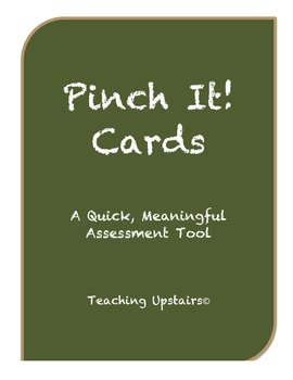 Pinch It!  A Quick, Meaningful Assessment Tool