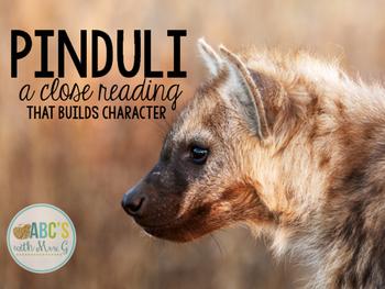 Pinduli Close Reading Activities