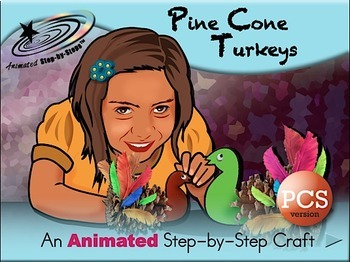 Pine Cone Turkeys - Animated Step-by-Step Crafts PCS