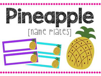 Pineapple Nameplates