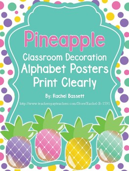 Pineapple Theme Classroom Alphabet Posters - Print Clearly