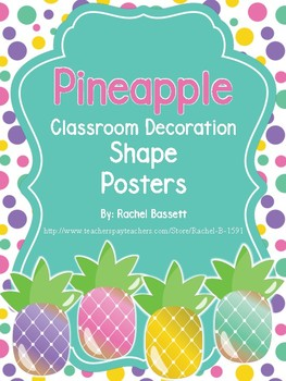 Pineapple Theme Classroom Shape Posters